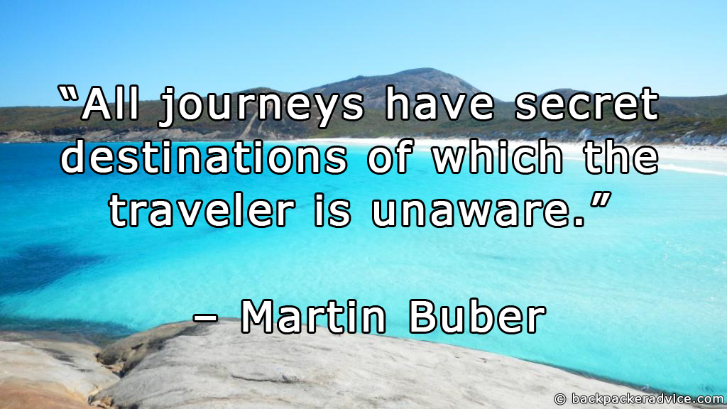 journey to secret destination All journeys have secret destinations of which the traveller is unaware is a journey of a thousand miles must begin with a single step.